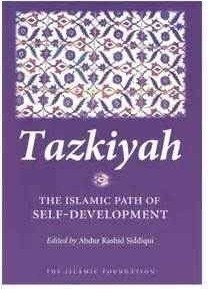 Hilalful Book - Tazkiyah The Islamic Path of Self Development