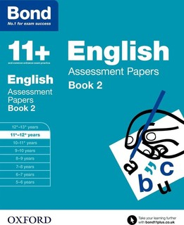 Bond 11+ Assessment Papers English 11-12 Years, Book 2