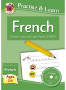 New Practise & Learn: French for Ages 7-9 - with vocab CD-ROM