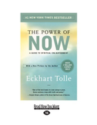 Eckhart Tolle The Power of Now: A Guide to Spiritual Enlightenment