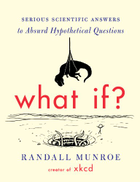 Houghton Mifflin What If: Serious Scientific Answers to Absurd Hypothetical Questions
