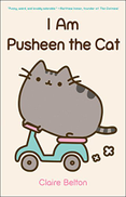 I Am Pusheen the Cat by Claire Belton - Paperback