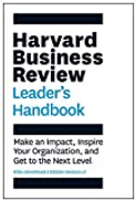 Harvard Business Review Press The Harvard Business Review Leader's Handbook: Make an Impact, Inspire Your Organization, and Get to the Next Level