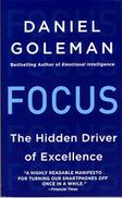 Daniel Goleman Focus: The Hidden Driver of Excellence