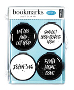 Christian Bookmarks & Gifts Just Clip it Quote Bookmarks - Set of 4 clip over the page markers - LET GO AND LET GOD, SMILE GOD LOVES YOU, JOHN 3:16, FAITH HOPE LOVE BW