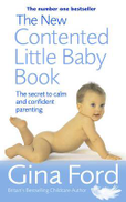 Berkley Books The New Contented Little Baby Book: Secret to Calm and Confident Parenting