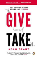 Weidenfeld & Nicolson Give and Take: Why Helping Others Drives Our Success 41723