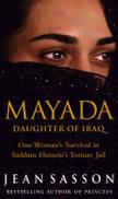 Jean Sasson Mayada - Daughter of Iraq: One Woman's Survival Under Saddam Hussein [Paperback]