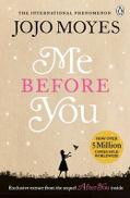 Jojo Moyes Me Before You: The international bestselling phenomenon