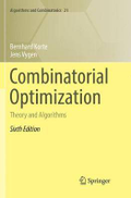 Jens Vygen Combinatorial Optimization: Theory and Algorithms