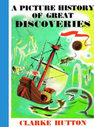 Oxford Books A Picture History of Great Discoveries